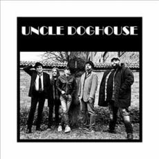 UNCLE DOGHOUSE -  Let The Big Dog Eat