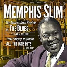 MEMPHIS SLIM - The International Playboy of The Blues