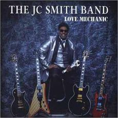 JC Smith Band - Love Mechanic