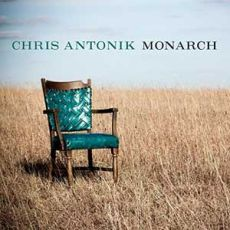 Chris Antonik - Monarch