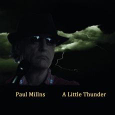 PAUL MILLNS - A Little Thunder