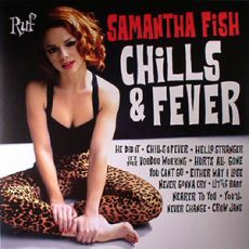 SAMANTHA FISH - Chills & Fever