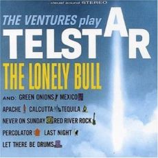THE VENTURES - The Ventures Play Telstar/The Lonely Bull