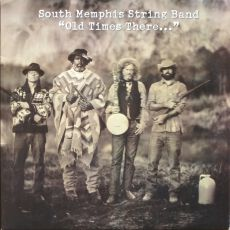South Memphis String Band - Old Times There...