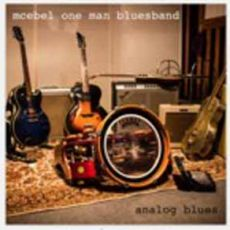 McEbel One Man Bluesband - Analog Blues