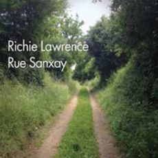 Richie Lawrence - Rue Sanxay