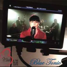 Miss B & The Blue Cats - Blue Tonic
