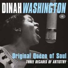 Dinah Washington - Original Queen of Soul
