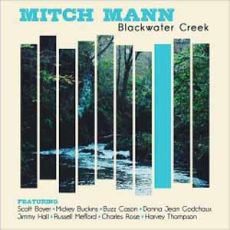 Micth Mann - Blackwater Creek
