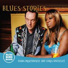 Diana Braithwaite & Chris Whiteley - Blues Stories