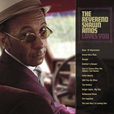 Shawn Amos - The Reverend Shawn Amos Loves You