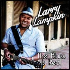 Larry Lampkin - The Blues Is Real