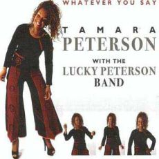 Tamara Peterson - Whatever You Say