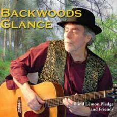BLIND LEMON PLEDGE AND FRIENDS Backwoods Glance