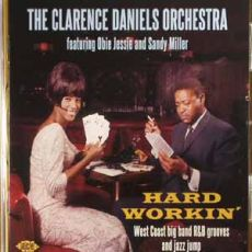The Clarence Daniels Orchestra - Hard Workin´