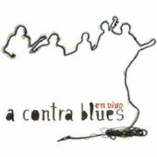 A Contra Blues - En Vivo