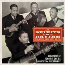 The Spirits Of Rhythm - Fine Jazzmen Whose Object Was Fun