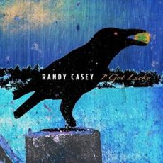 RANDY CASEY - I Got Lucky