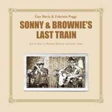 Guy Davis & Fabrizio Poggi - Sonny & Brownie´s Last Train