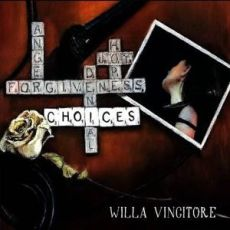 WILLA VINCITORE - Choices