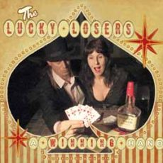 The Lucky Losers - A Winning Hand