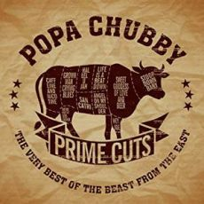 POPA CHUBBY - Prime Cuts The Very Best Of The Beast from The East