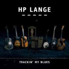 HP Lange - Trackin' My Blues