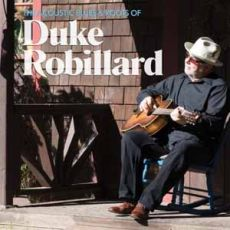 Duke Robillard - The Acoustic Blues & Roots Of