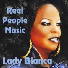 Lady Bianca - Real People Music
