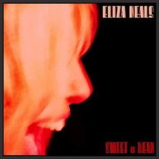 ELIZA NEAL - Sweet Or Mean