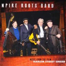 Empire Roots Band - Music from the film Harlem Street Singer