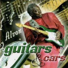 Alvon & The Allstars - Guitars & Cars