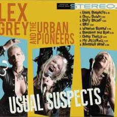 LEX GREY AND THE URBAN PIONEERS - Usual Suspects