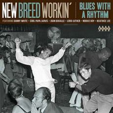 Diverse artister - New Breed Workon´- Blues With A Rhythm