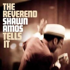 The Reverend Shawn Amos - Tells it