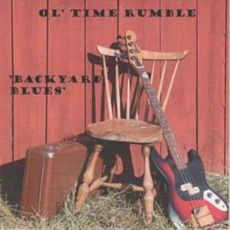 OL' TIME RUMBLE - Backyard blues