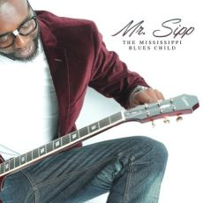 Mr Sipp - The Mississippi Blues Child