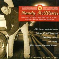 Randy McAllister - Crappy Food, No Sleep, A Van... And Some Great Songs