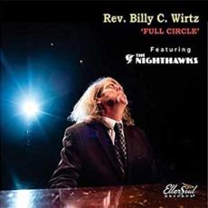 Rev Billy C Wirtz - Full Circle