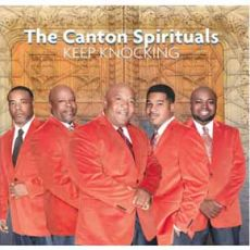 The Canton Spirituals - Keep Knocking