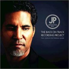 The Jordan Patterson Band - The Back On Track Recording Project