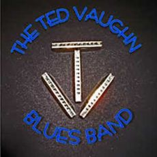 The Ted Vaughn Blues Band - The Ted Vaughn Blues Band