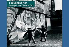 I Blueskvarter Chicago 1964 : Volume 2