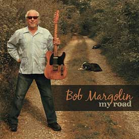 Bob Margolin CD