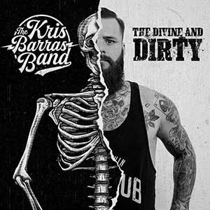 Kris Barras Band The Divine And Dirty