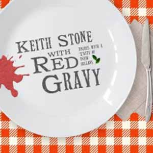 keith stone red gravy
